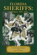 Book: Florida Sheriffs: A History 1821-1945